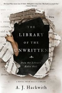 The Library of the Unwritten by A.J. Hackwith
