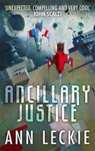 Ancillary Justiceby Ann Leckie