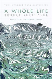 A Whole Life Robert Seethaler