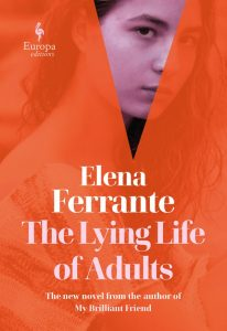 The Lying Life of Adults_Elena Ferrante