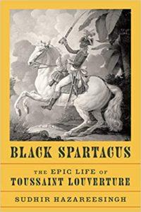 Black Spartacus_Sudhir Hazareesingh