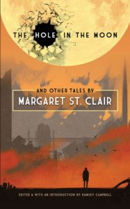 The Hole in the Moon and Other Tales_Margaret St . Clair
