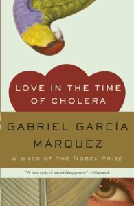 Gabriel Garcia Marquez_Love in the Time of Cholera