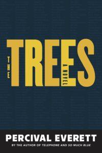 The Trees Percival Everett